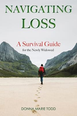 Navigating Loss: A Survival Guide for the Newly Widowed