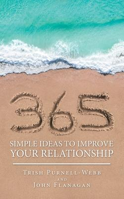365 Simple Ideas to Improve Your Relationship