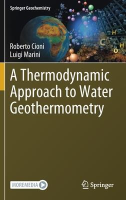 A Thermodynamic Approach to Water Geothermometry