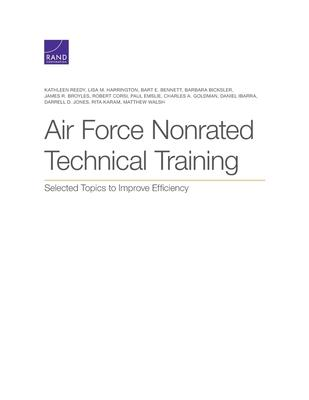 Air Force Nonrated Technical Training: Selected Topics to Improve Efficiency