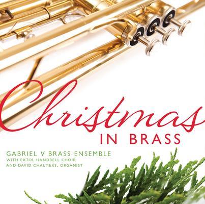 Christmas in Brass: Gabriel V Brass Ensemble