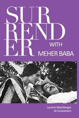 Surrender with Meher Baba