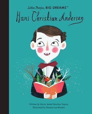 Little People, Big Dreams: Hans Christian Andersen
