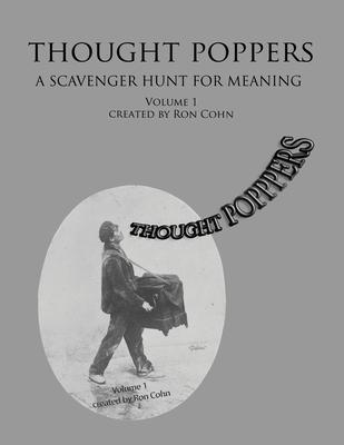 Thought Poppers: A Scavenger Hunt For Meaning