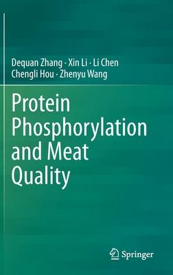 Protein Phosphorylation and Meat Quality