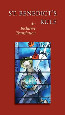St. Benedict''s Rule: An Inclusive Translation