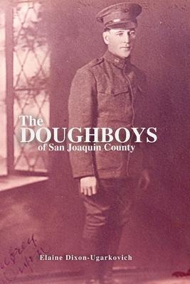 The Doughboys of San Joaquin County