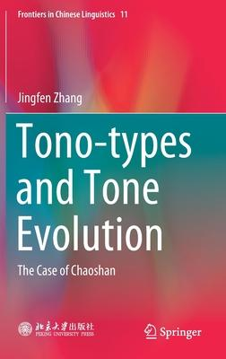 Tono-Types and Tone Evolution: The Case of Chaoshan