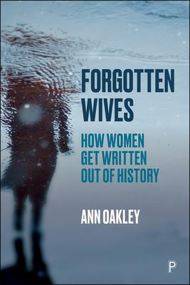 Forgotten Wives: How Women Get Written Out of History