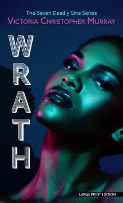 Wrath: A Seven Deadly Sins Novel