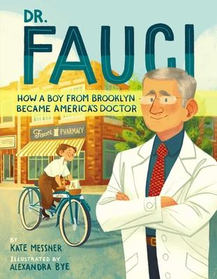 Dr. Fauci: How a Boy from Brooklyn Became America''s Doctor