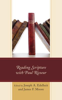 Reading Scripture with Paul Ricoeur