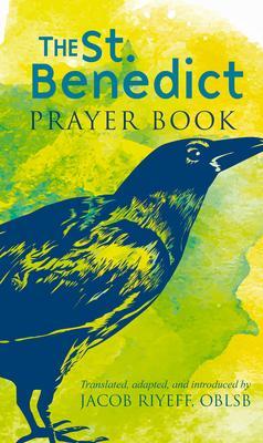 The Saint Benedict Prayer Book