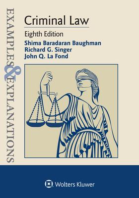 Examples & Explanations for Criminal Law