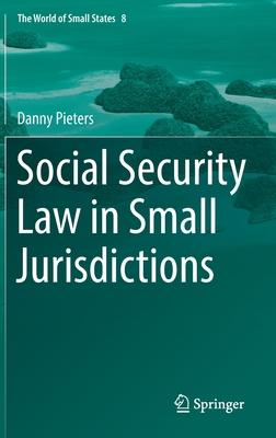 Social Security Law in Small Jurisdictions