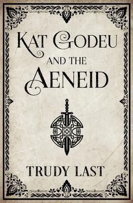 Kat Godeu and the Aeneid