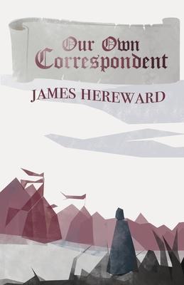 Our Own Correspondent