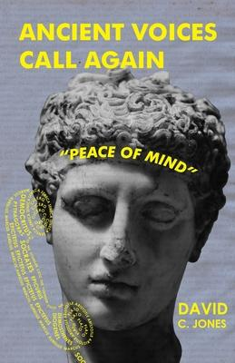 Ancient Voices Call Again: Peace of Mind