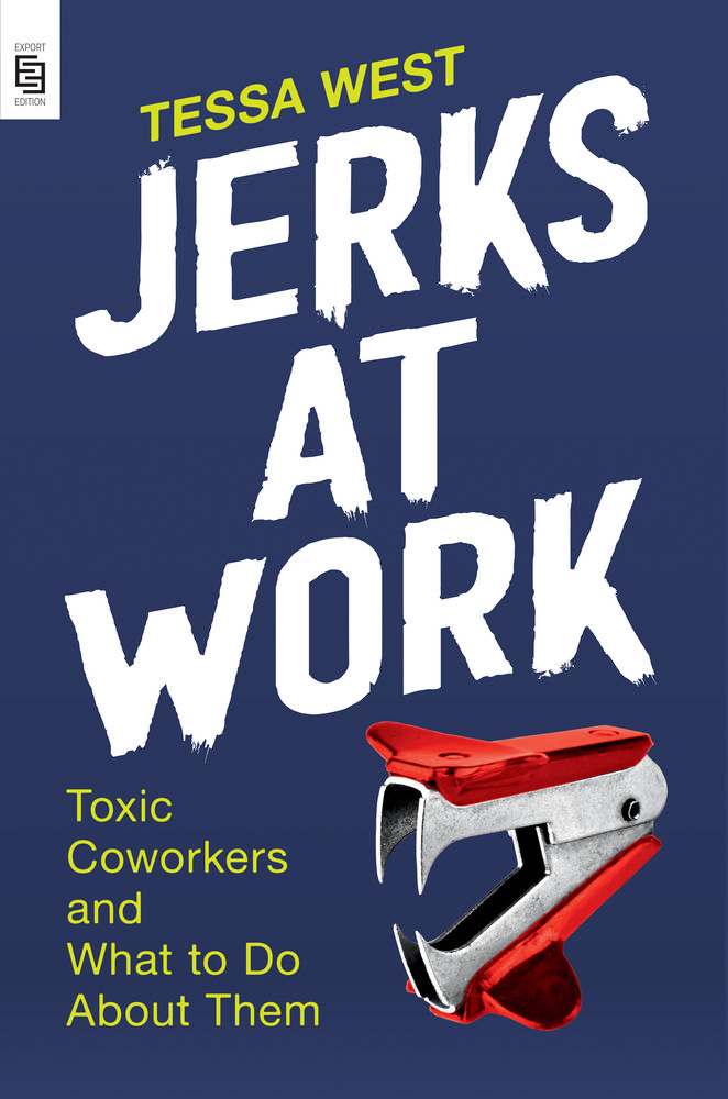 Jerks at Work :...