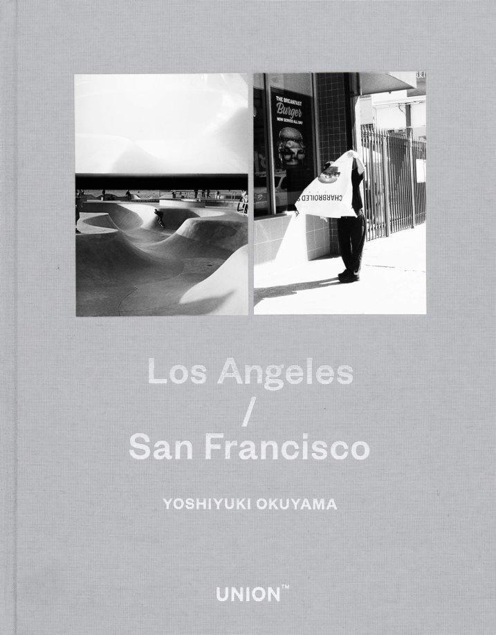 奧山由之攝影寫真集:Los Angeles/San Francisco